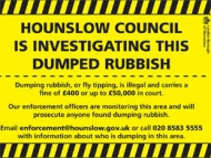 Poster for dumping rubbish in Hounslow